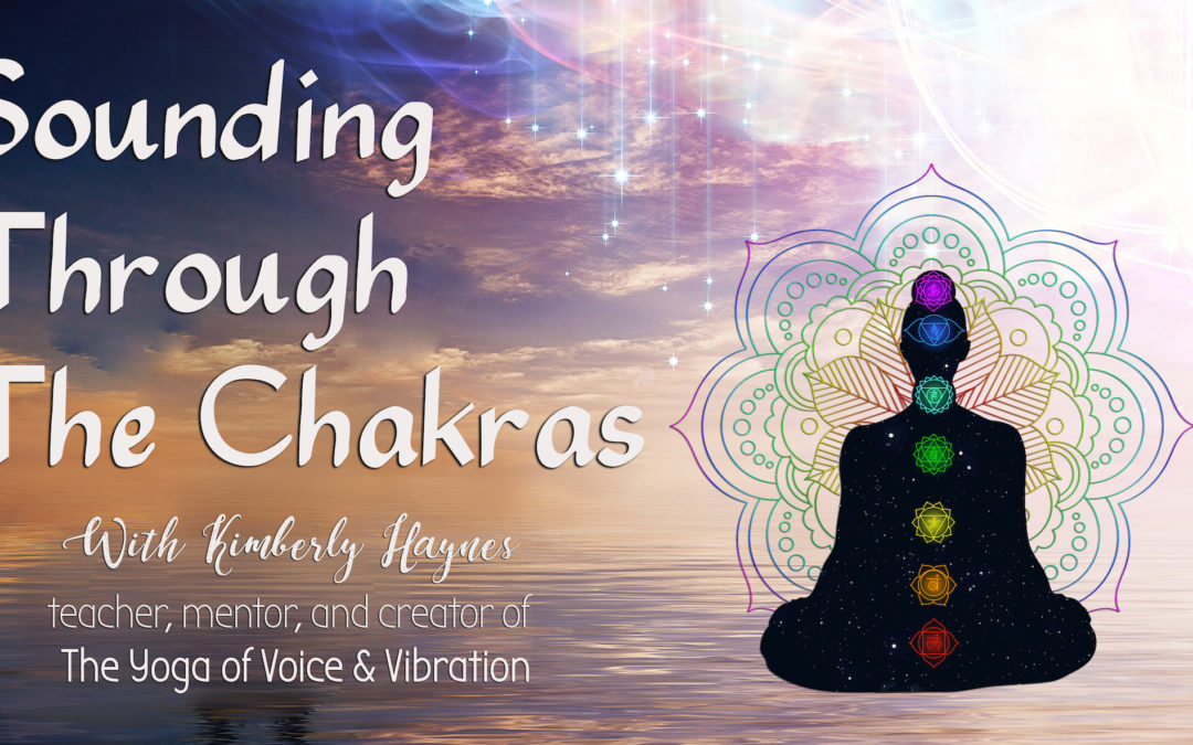 Sounding Through The Chakras